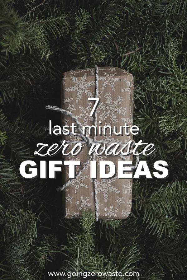 7 last minute, zero waste gift ideas from www.goingzerowaste.com #zerowaste #giftideas #sustainable #ecofriendly #holidays #gifts #lastminute #easy #homemade