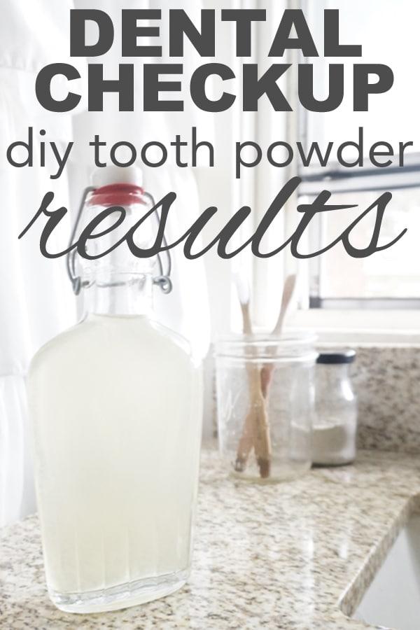 Dental Checkup, DIY Tooth Powder Results
