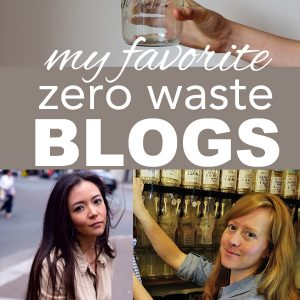 My Favorite Zero Waste Blogs