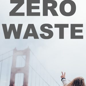 The Race to Zero Waste