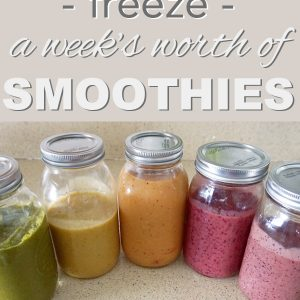 How to Freeze a Week's Worth of Smoothies