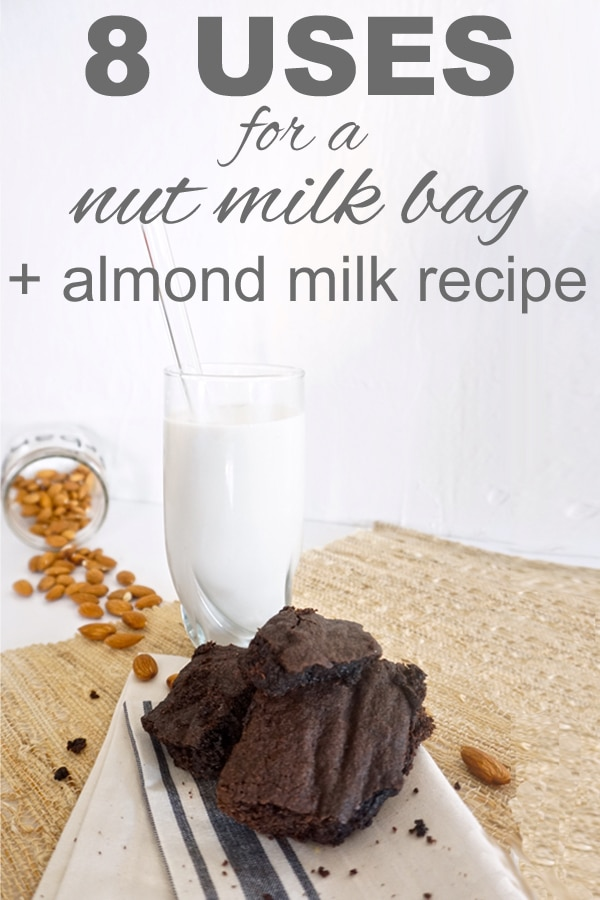 8 uses for a nut milk bag + a recipe for almond milk