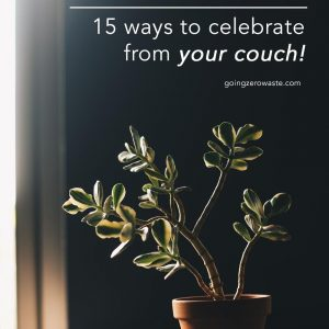 How to Celebrate Earth Day at Home | 15 Things You Can Do for the Planet