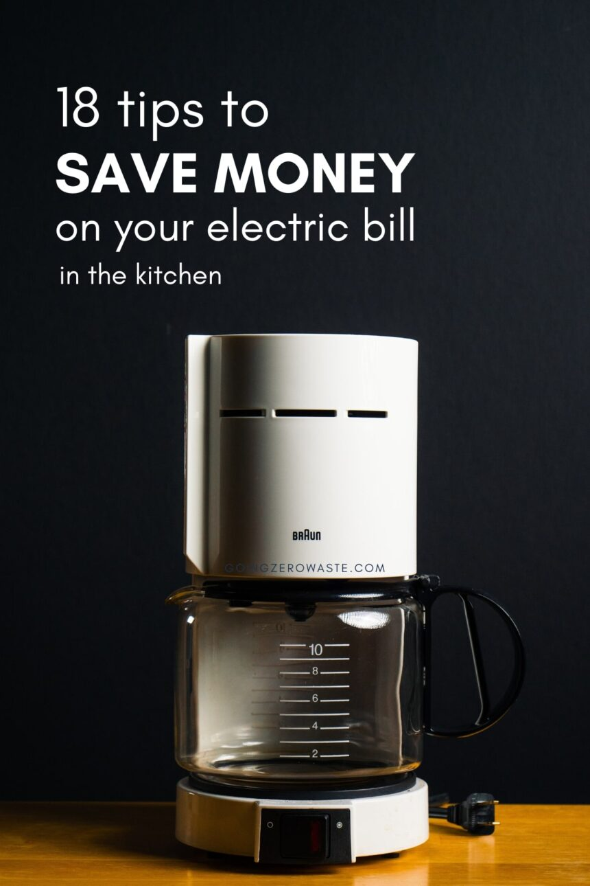 How to Save Money on Your Electric Bill in the Kitchen